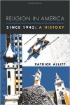 Book Review: Religion in America Since 1945: A History